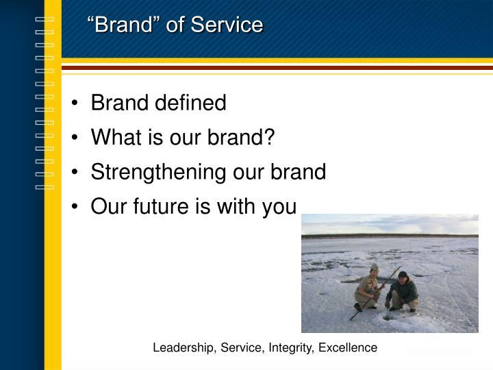 """Brand"" of Service"