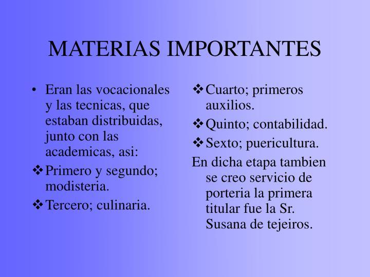 Materias importantes