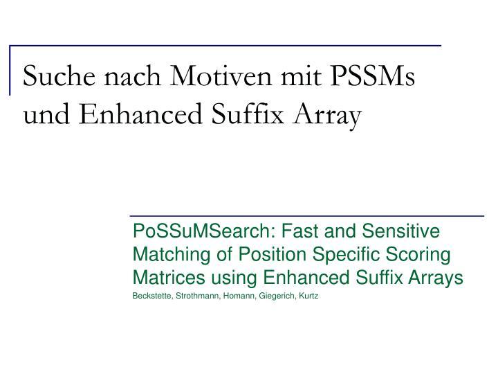 Suche nach motiven mit pssms und enhanced suffix array