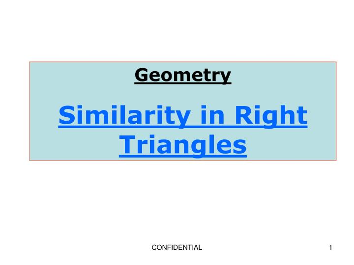 PPT Geometry Similarity In Right Triangles PowerPoint