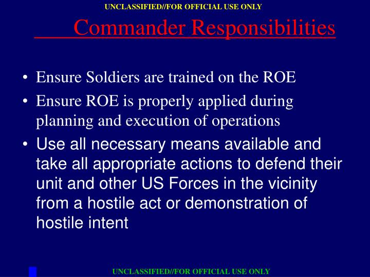 Ensure Soldiers are trained on the ROE
