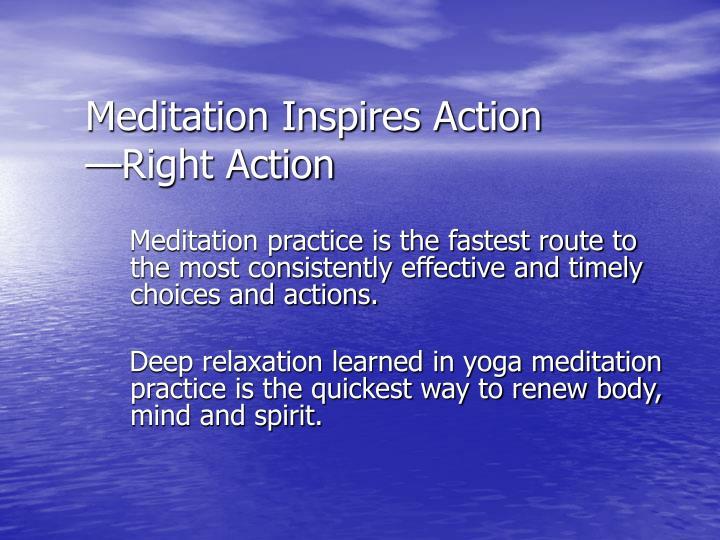 Meditation Inspires Action