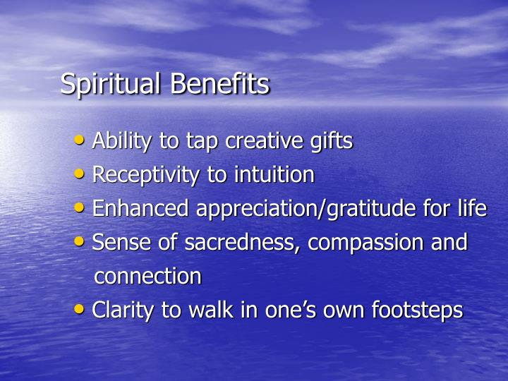 Spiritual Benefits