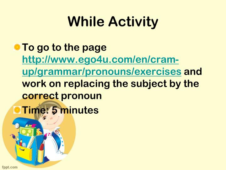 While Activity