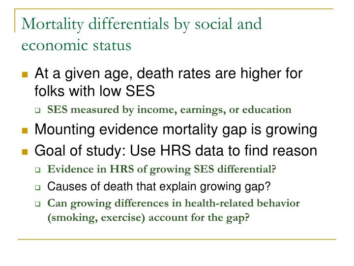 Mortality differentials by social and economic status