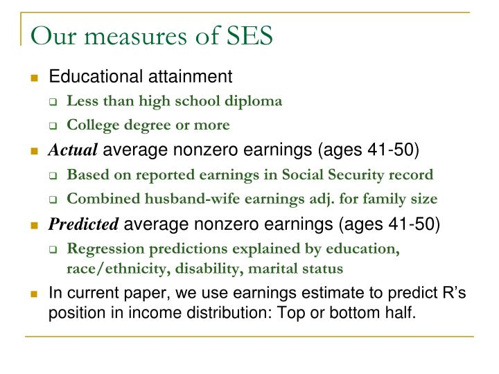 Our measures of SES