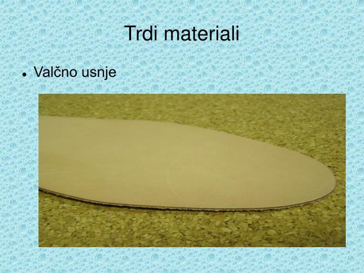 Trdi materiali