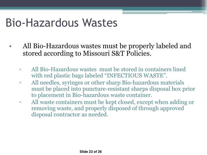 Bio-Hazardous Wastes