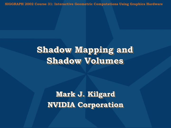 shadow mapping and shadow volumes n.