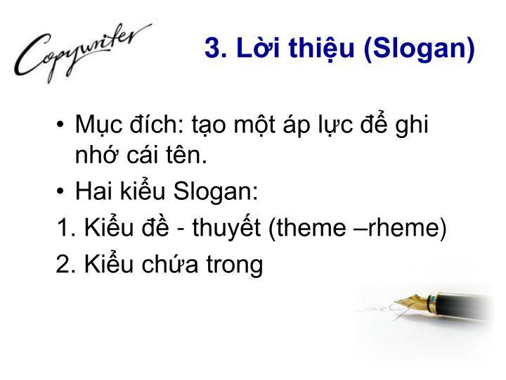 3. Lời thiệu (Slogan)