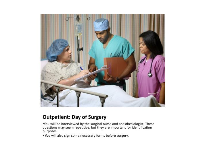 Outpatient: Day of Surgery