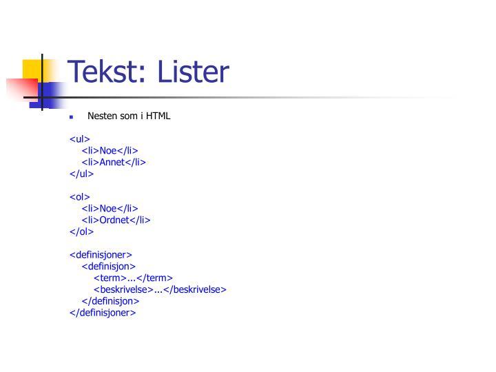 Tekst: Lister