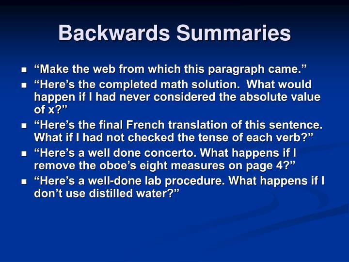 Backwards Summaries
