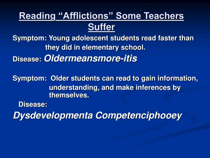 """Reading """"Afflictions"""" Some Teachers Suffer"""
