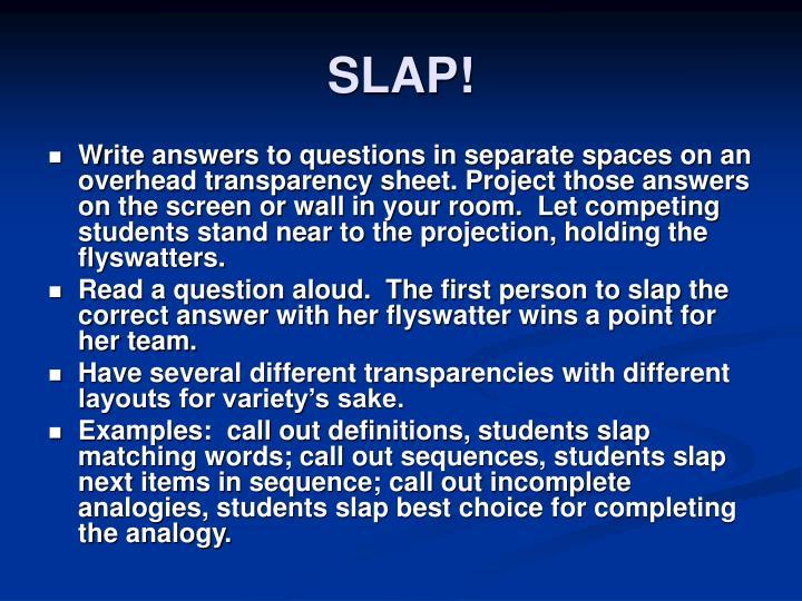SLAP!