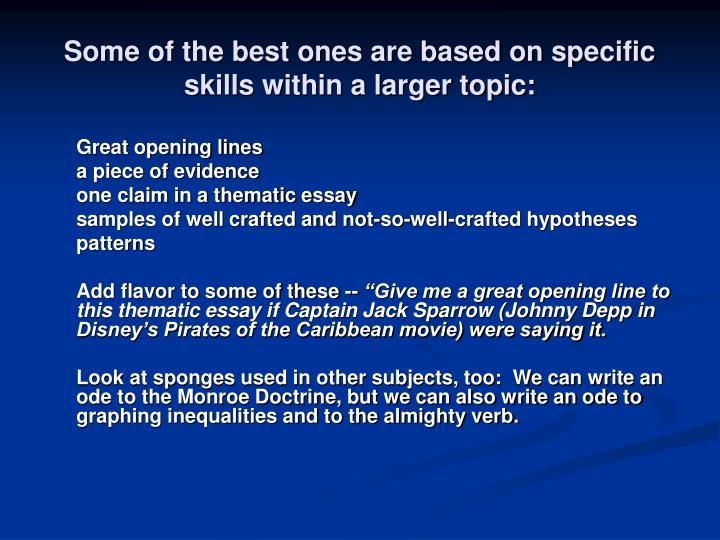 Some of the best ones are based on specific skills within a larger topic: