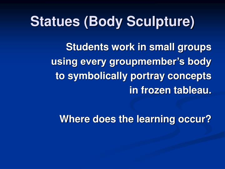 Statues (Body Sculpture)