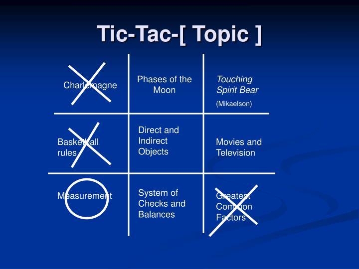 Tic-Tac-[ Topic ]