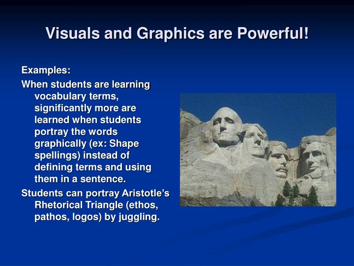 Visuals and Graphics are Powerful!