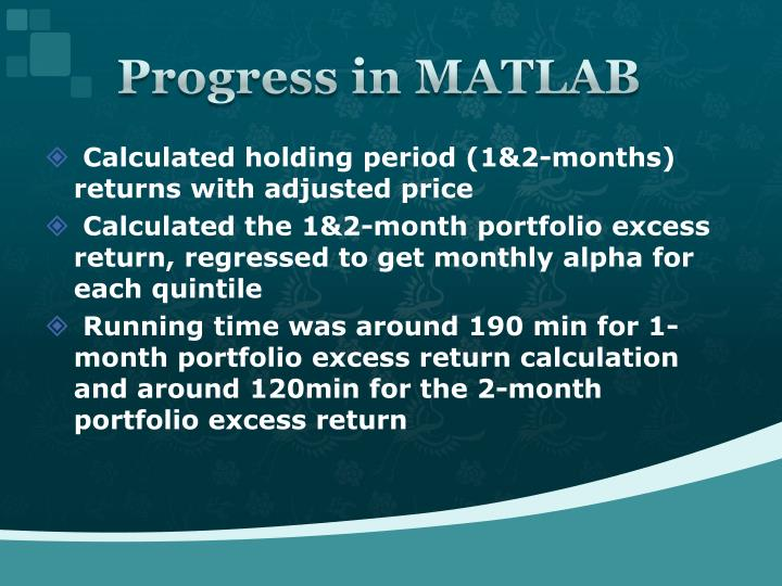 Progress in MATLAB