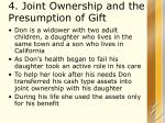 4 joint ownership and the presumption of gift