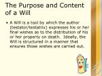 the purpose and content of a will