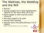the waitress the wedding and the will2