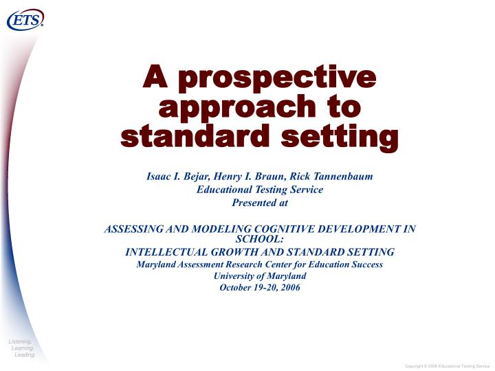 A prospective approach to standard setting