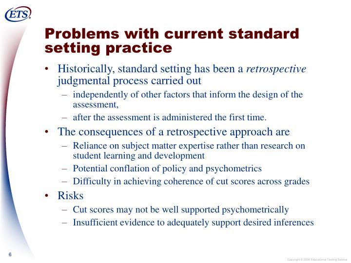 Problems with current standard setting practice