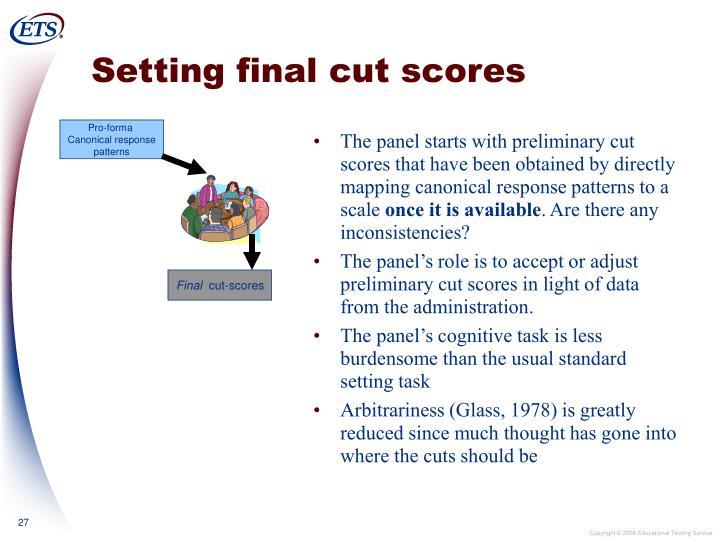 Setting final cut scores