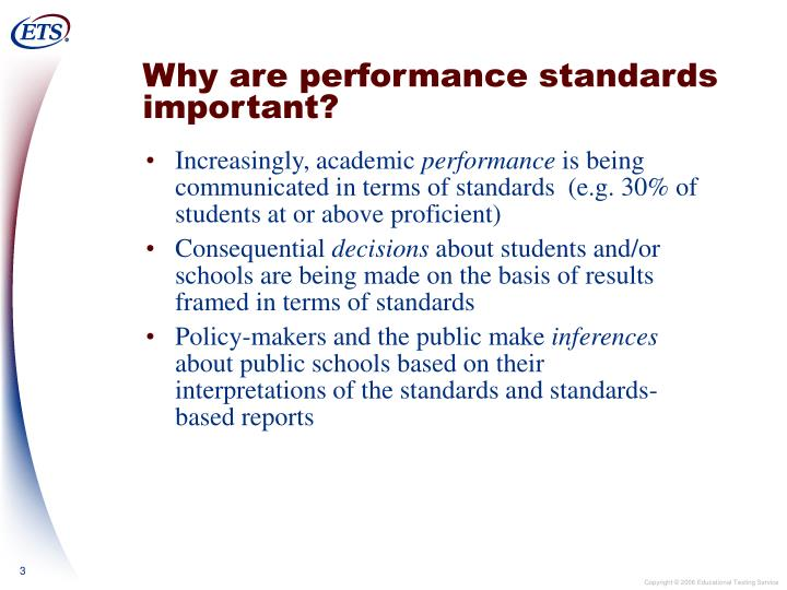 Why are performance standards important