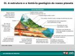 ii a estrutura e a hist ria geol gica do nosso planeta1