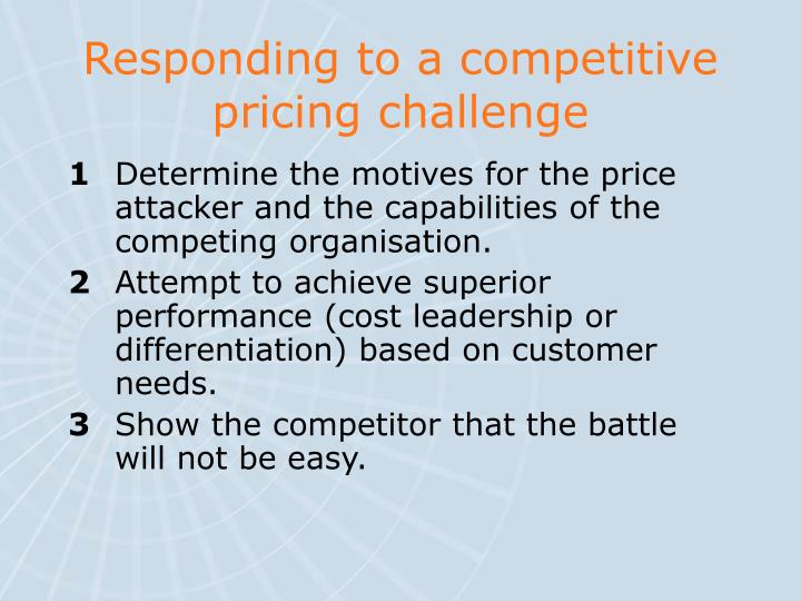 Responding to a competitive pricing challenge