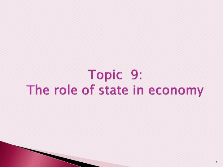 topic 9 the role of state in economy n.