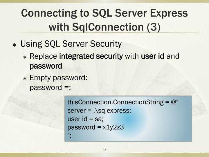 Connecting to SQL Server Express with SqlConnection (3)