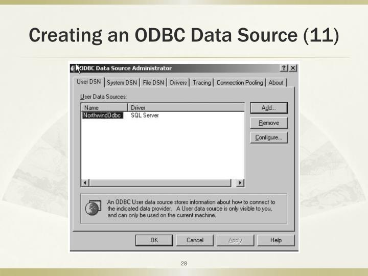 Creating an ODBC Data Source (11)