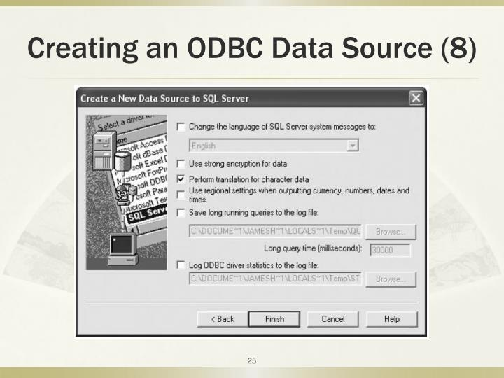 Creating an ODBC Data Source (8)