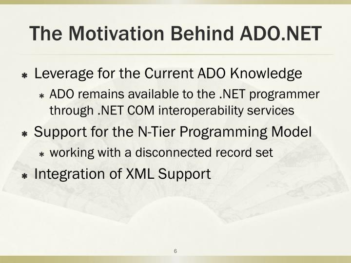 The Motivation Behind ADO.NET