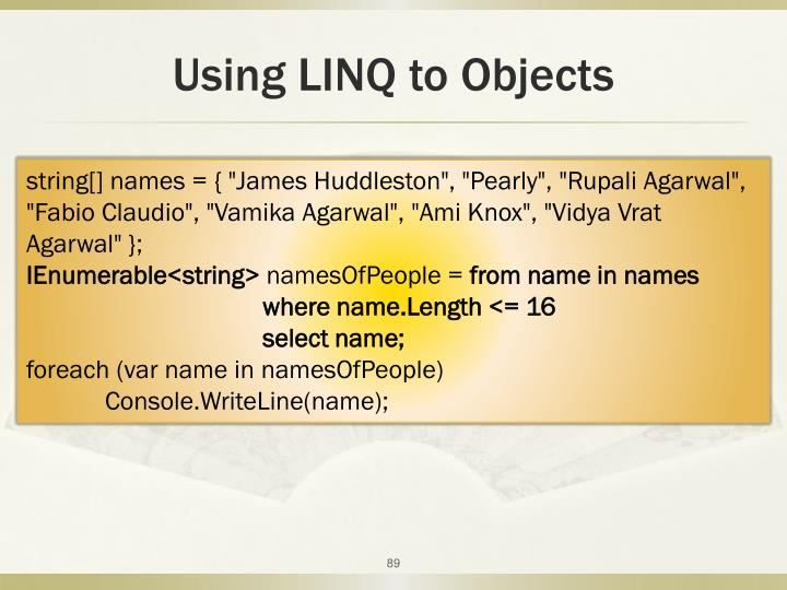 Using LINQ to Objects