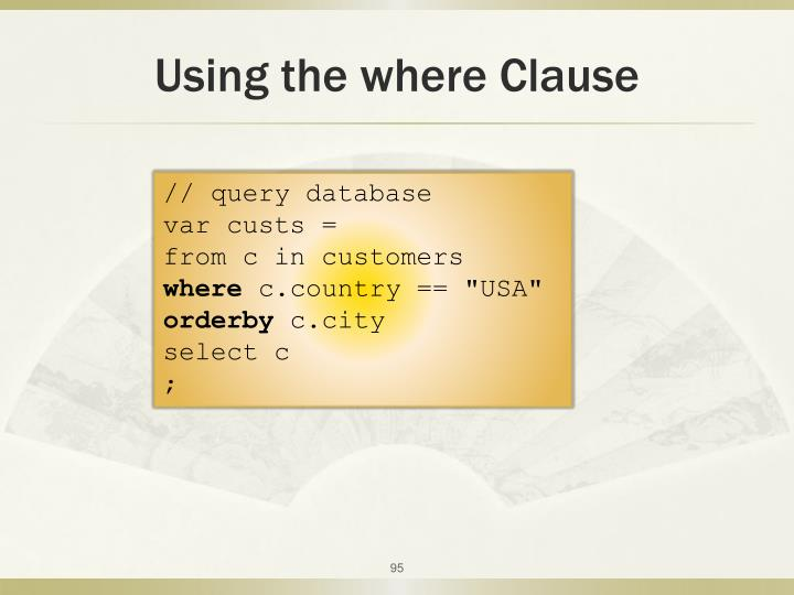 Using the where Clause