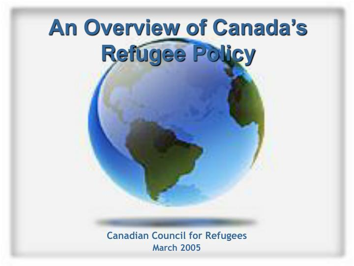 an overview of canada s refugee policy n.