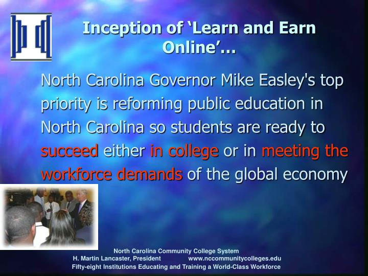 Inception of learn and earn online