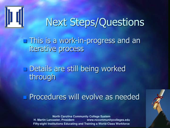 Next Steps/Questions