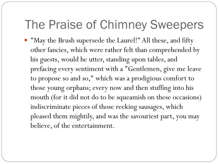 The Praise of Chimney Sweepers