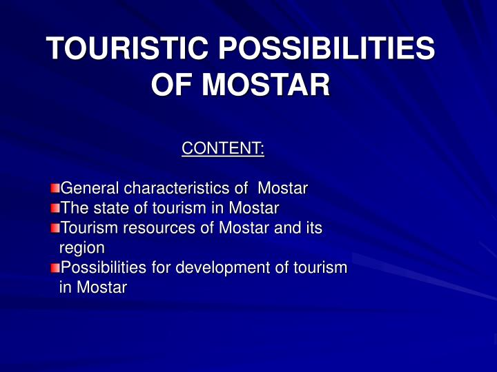 touristic possibilities of mostar n.