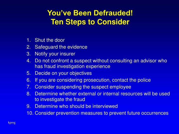 You've Been Defrauded!