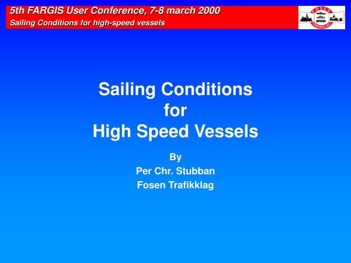 sailing conditions for high speed vessels n.
