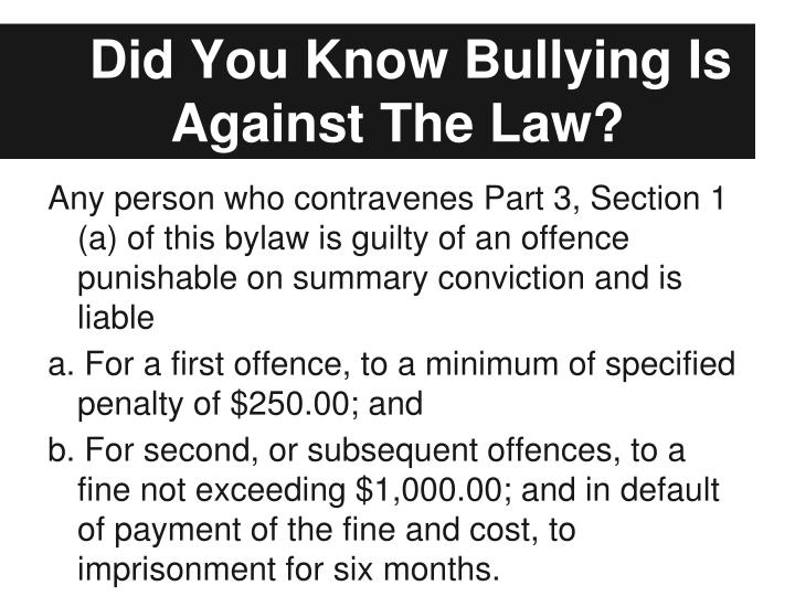 Did You Know Bullying Is Against The Law?