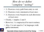 how do we define complete testing