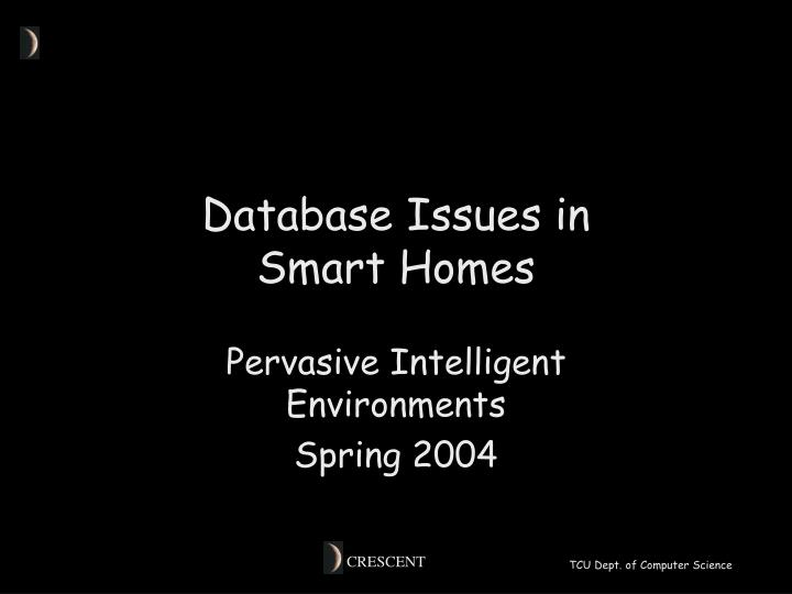 Database issues in smart homes
